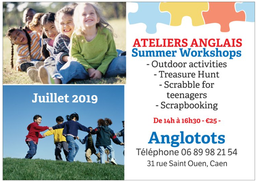 Summer Workshops in July Ateliers anglais de Juillet